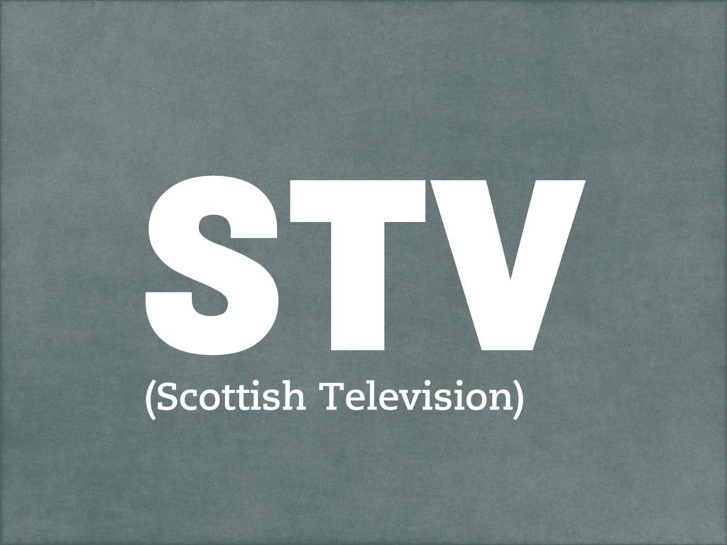 STV (Scottish Television)