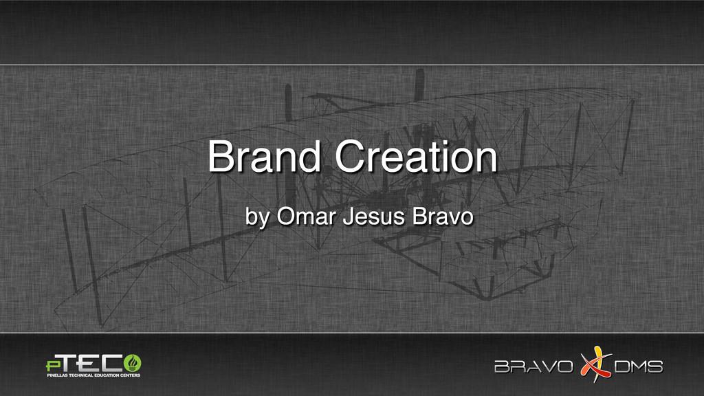 BRAVO DMS BRAVO DMS by Omar Jesus Bravo Brand C...