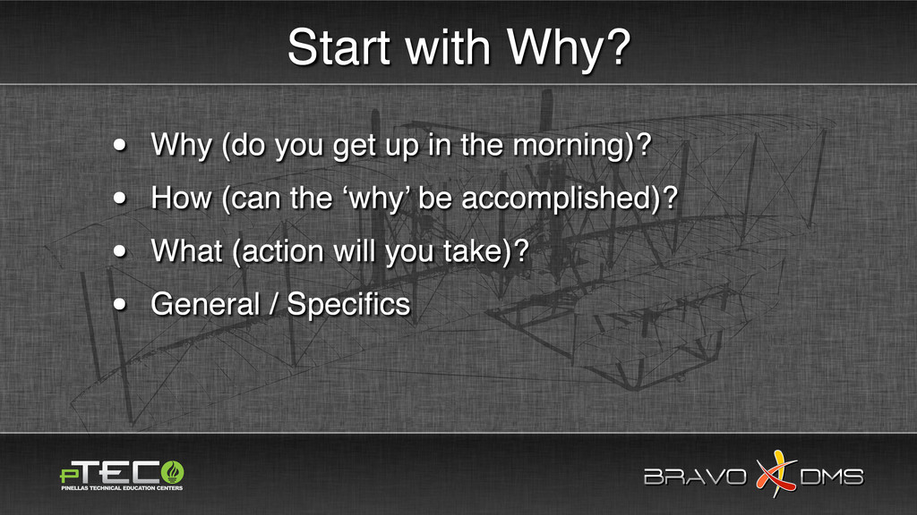 BRAVO DMS BRAVO DMS Start with Why? • Why (do y...