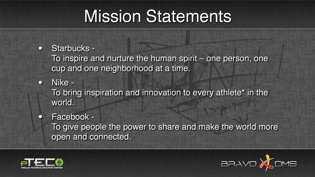 BRAVO DMS BRAVO DMS Mission Statements • Starbu...