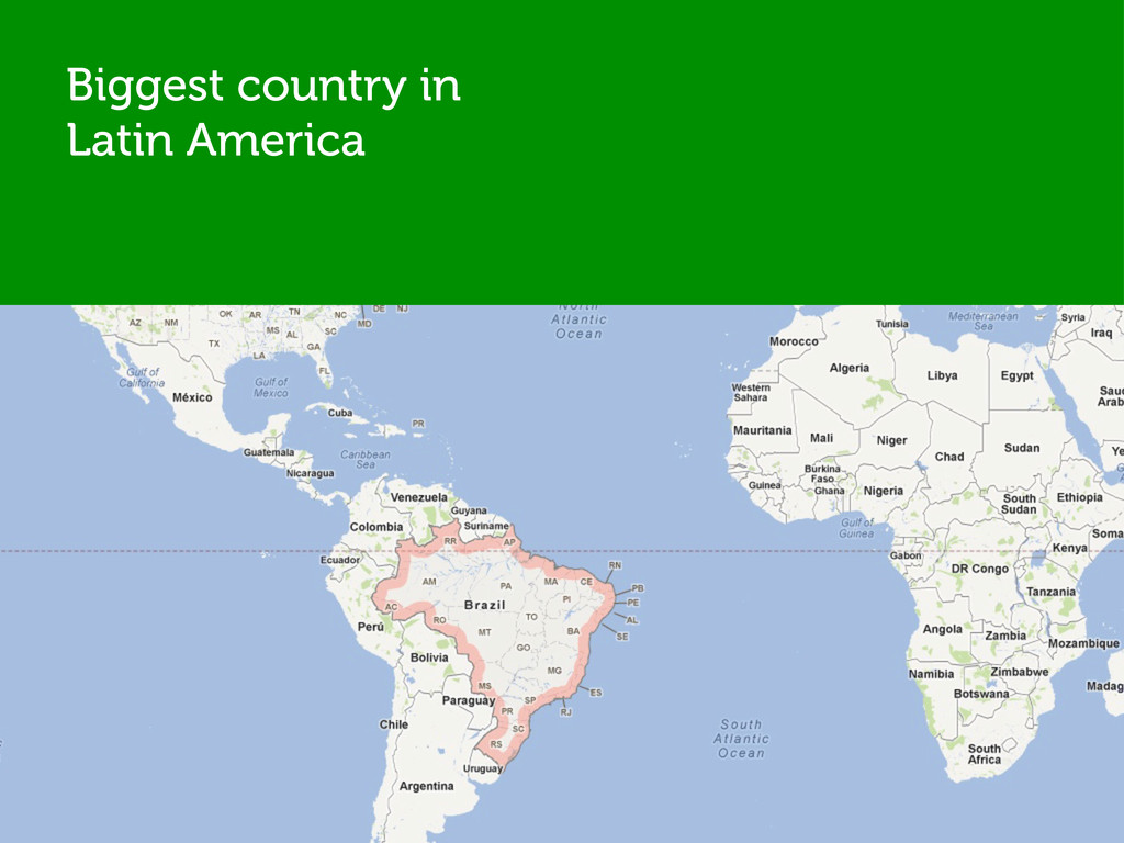 Biggest country in Latin America