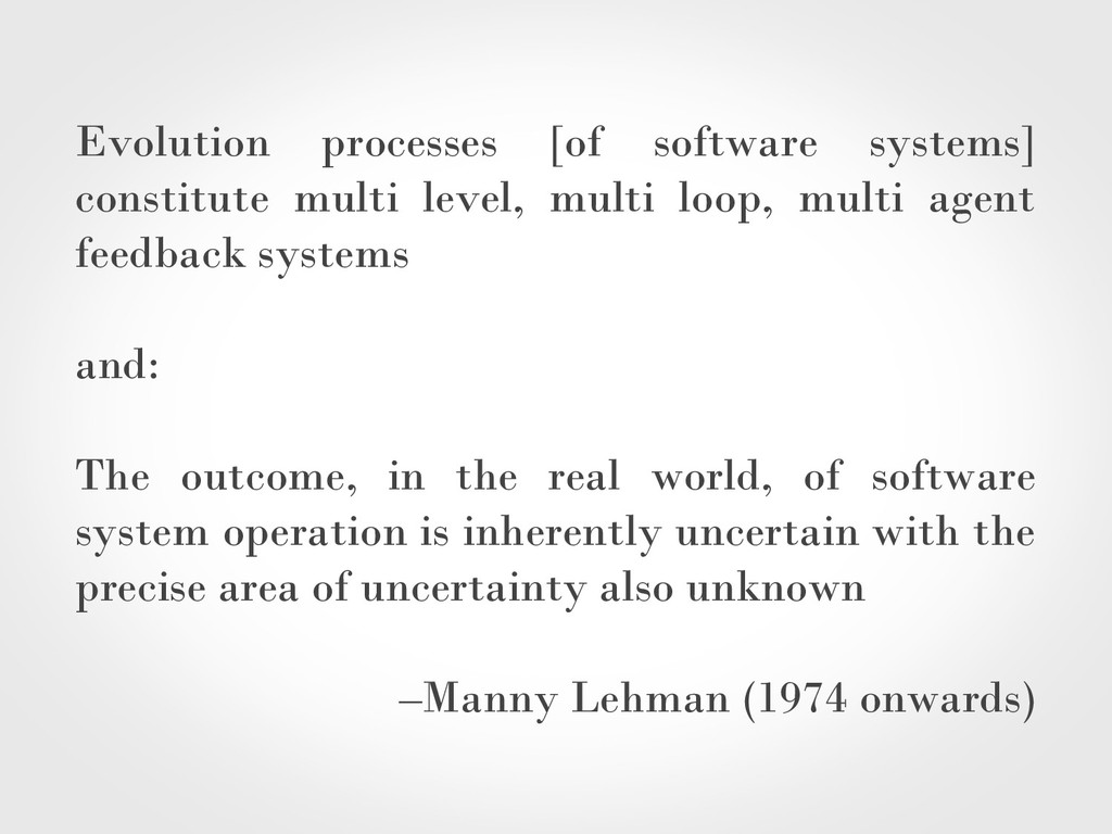 Evolution processes [of software systems] const...