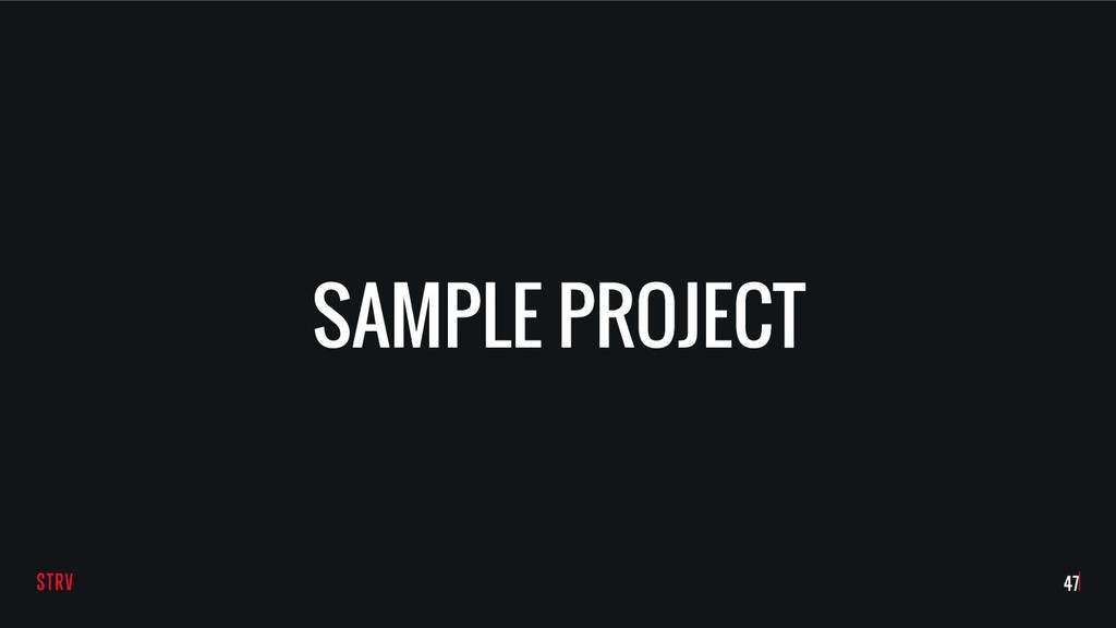 SAMPLE PROJECT !47