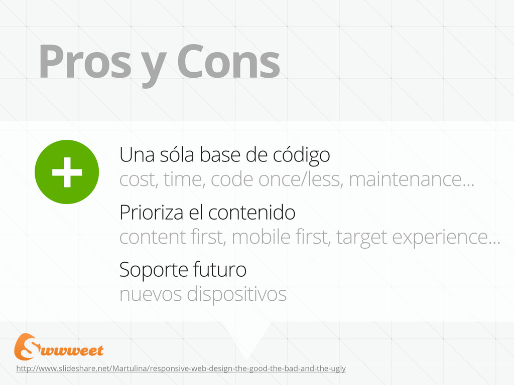 Pros y Cons http://www.slideshare.net/Martulina...