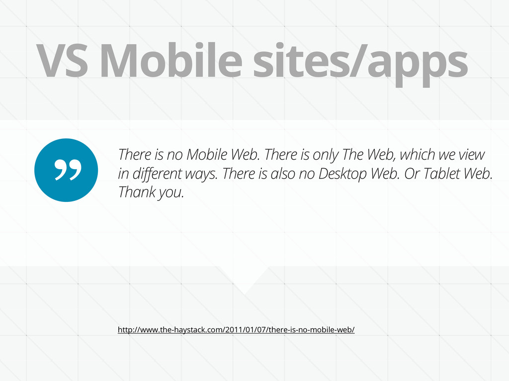 VS Mobile sites/apps http://www.the-haystack.co...