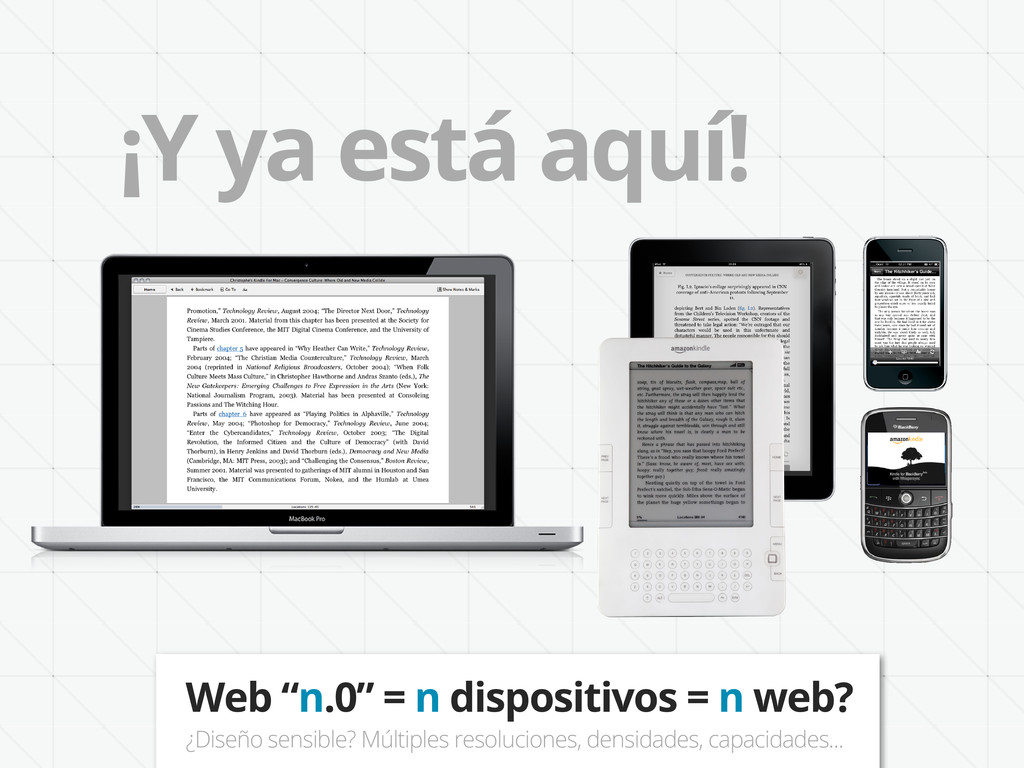 """¡Y ya está aquí! Web """"n.0"""" = n dispositivos = n..."""