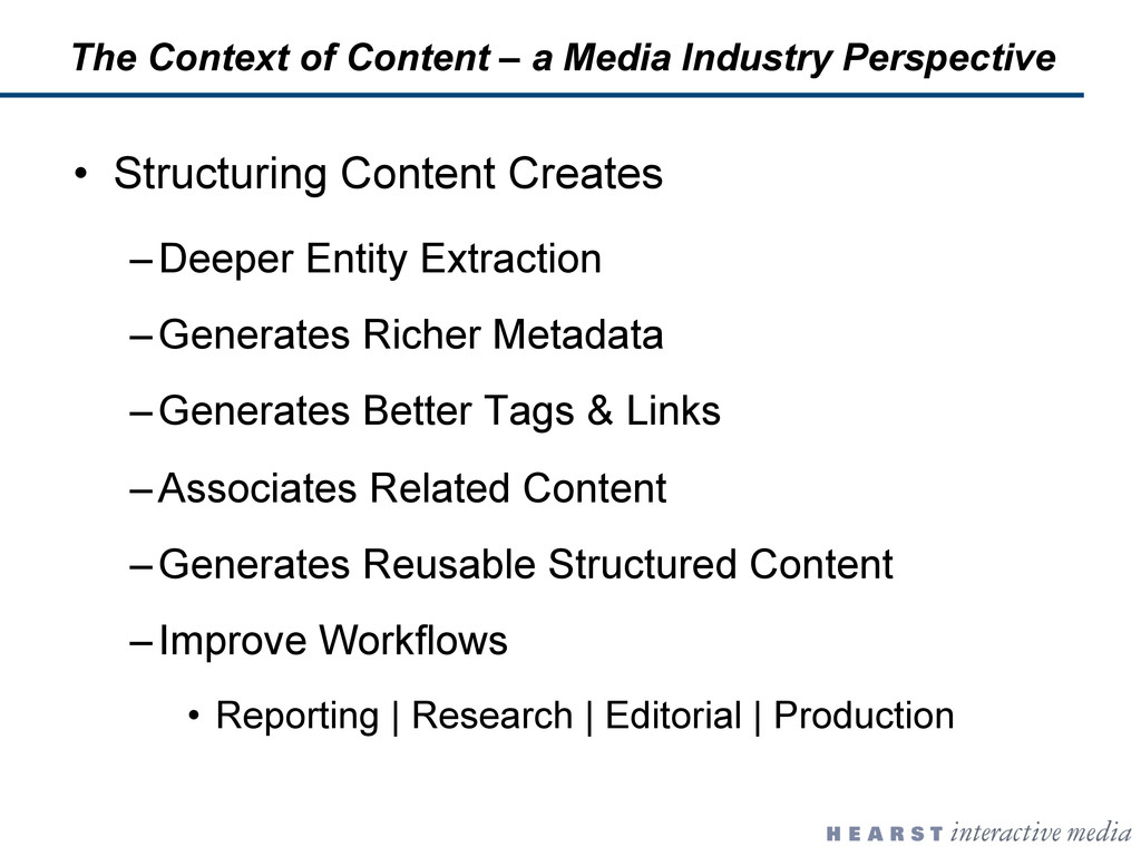 •  Structuring Content Creates – Deeper Entity ...