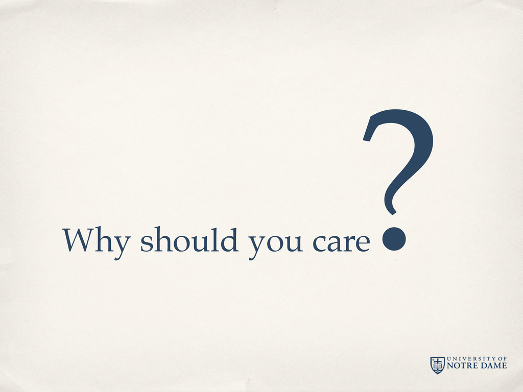 Why should you care ?