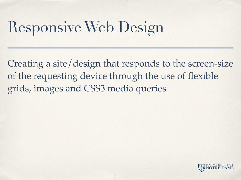 Responsive Web Design Creating a site/design th...