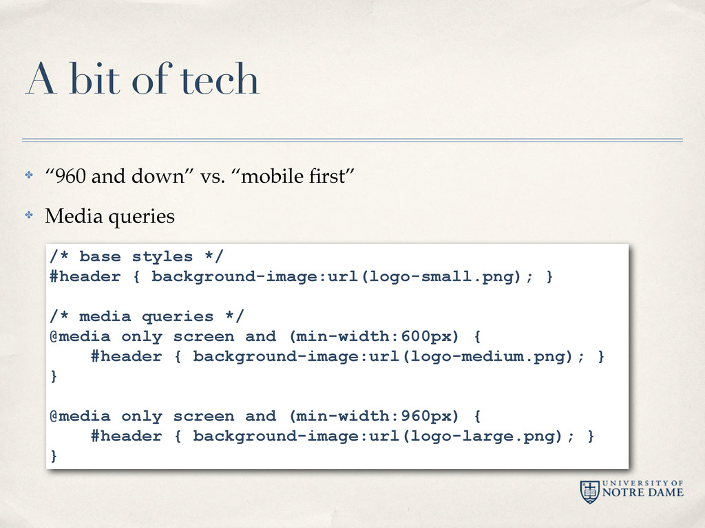 """A bit of tech ✤ """"960 and down"""" vs. """"mobile first..."""