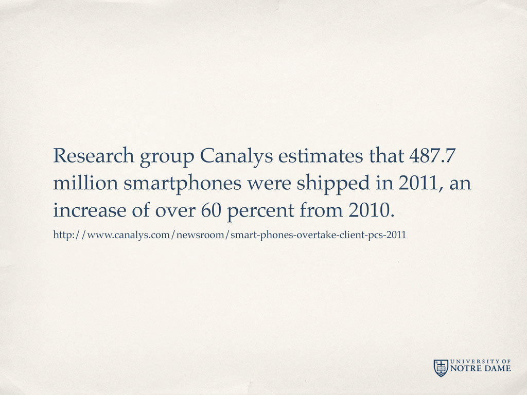 Research group Canalys estimates that 487.7 mil...