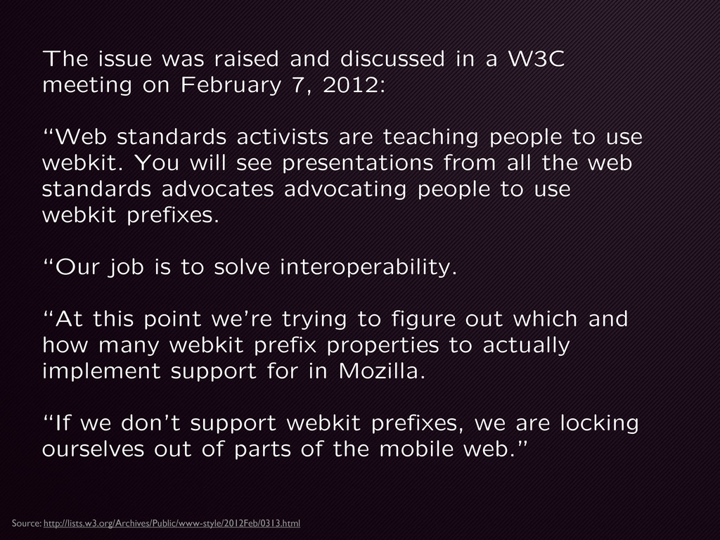 The issue was raised and discussed in a W3C mee...