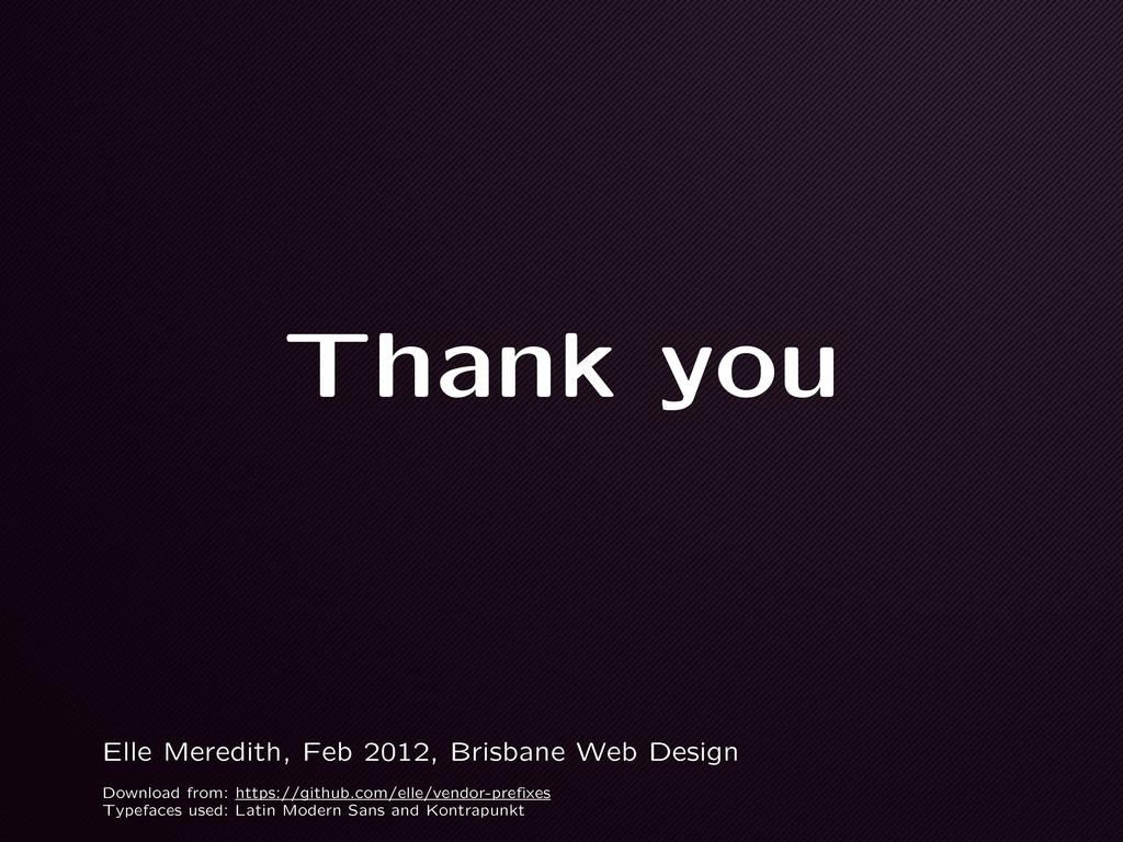 Thank you Elle Meredith, Feb 2012, Brisbane Web...