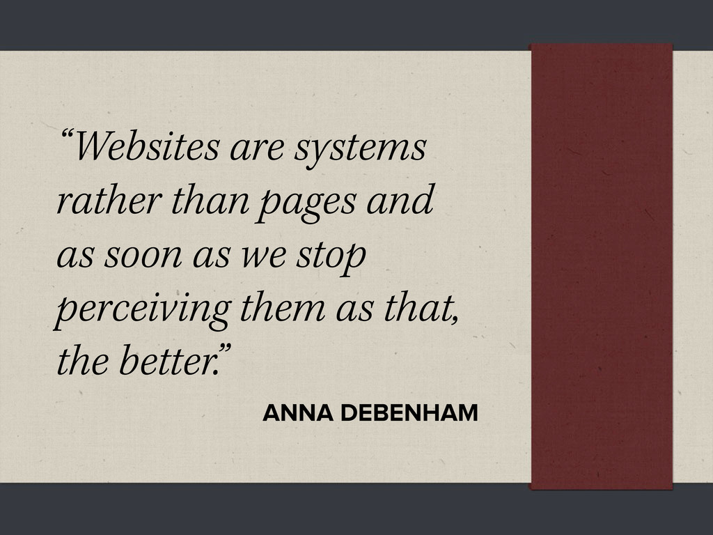 """Websites are systems rather than pages and as ..."