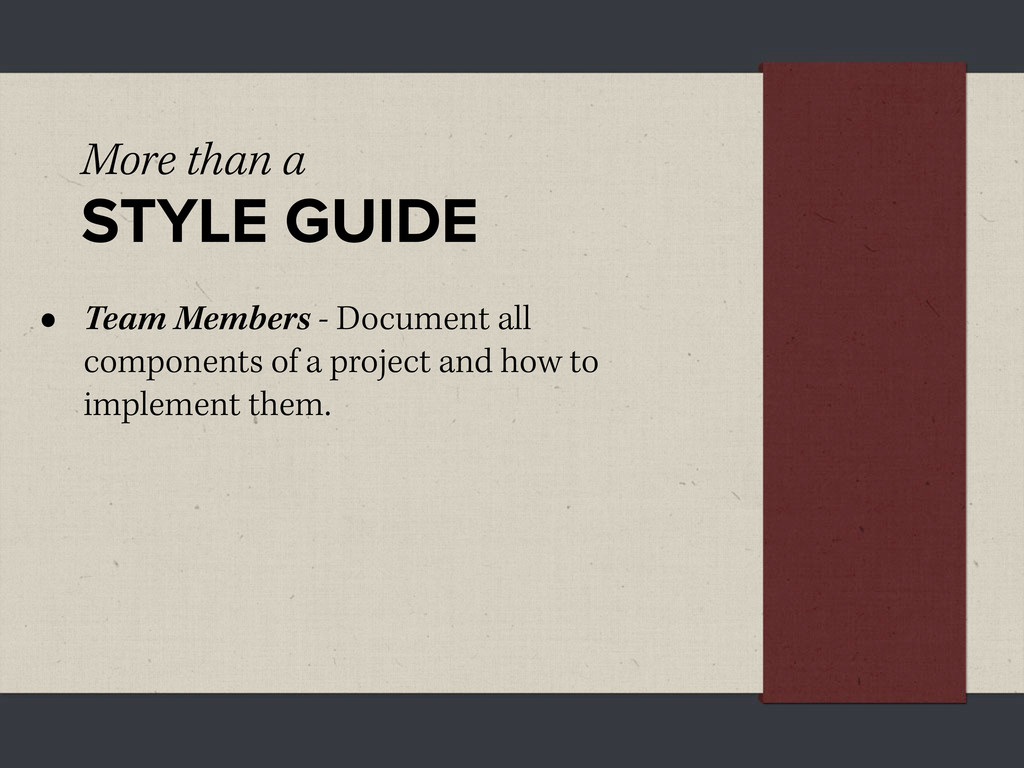 More than a STYLE GUIDE • Team Members - Docume...