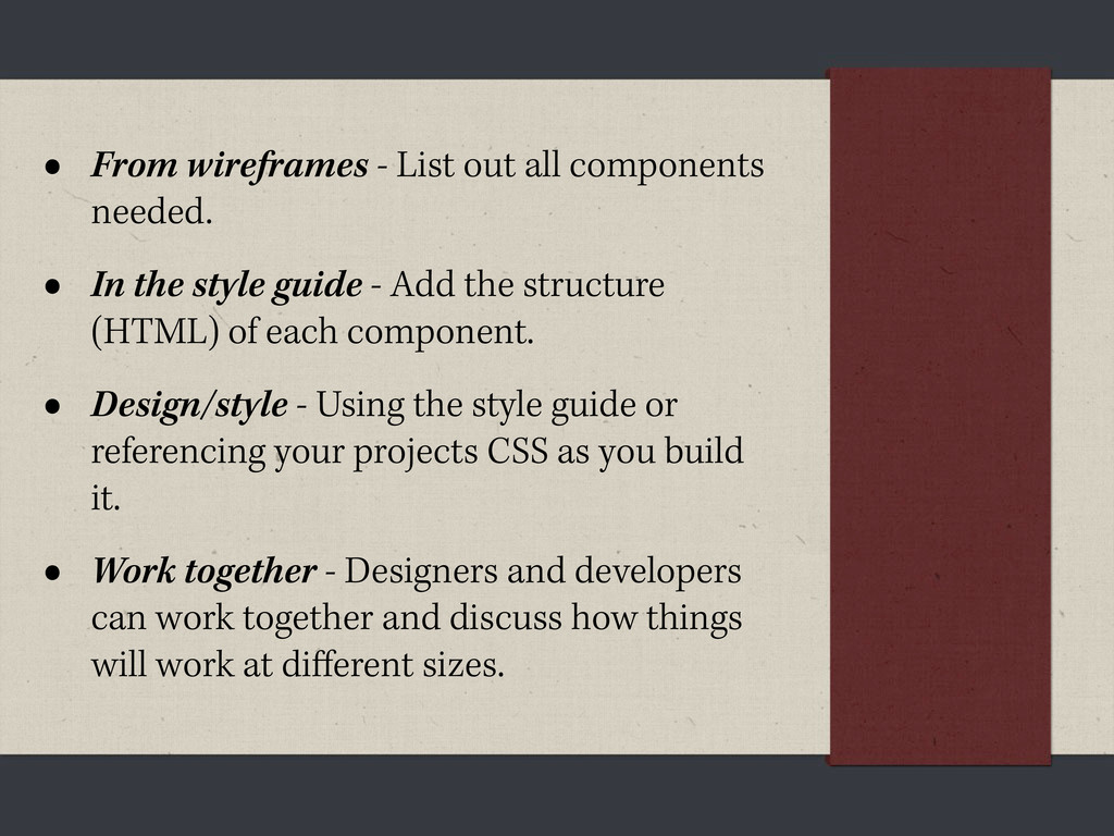 • From wireframes - List out all components nee...