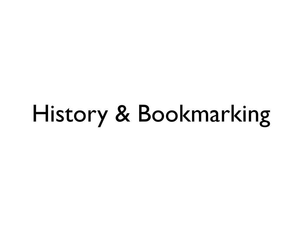 History & Bookmarking