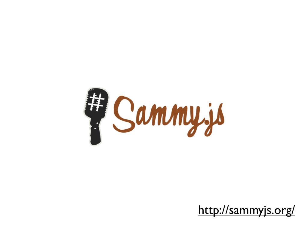 http://sammyjs.org/