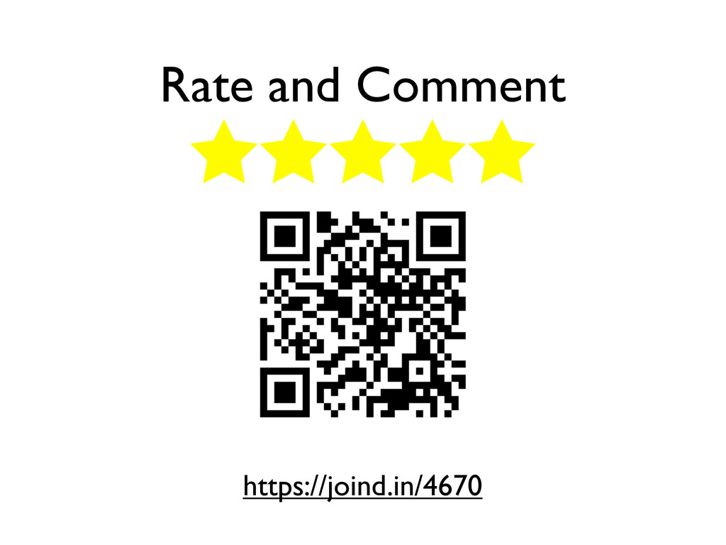 Rate and Comment https://joind.in/4670