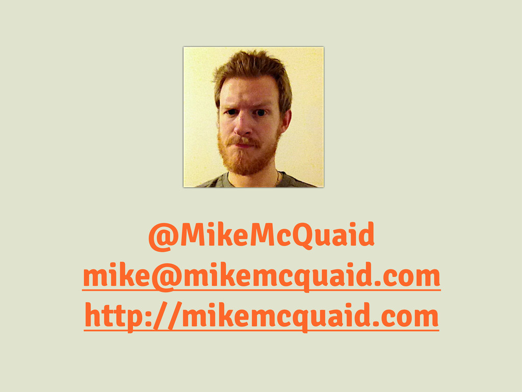 @MikeMcQuaid mike@mikemcquaid.com http://mikemc...