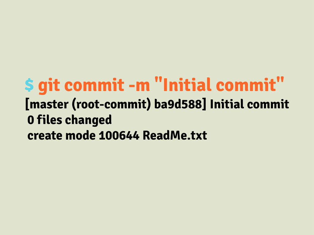 """$ git commit -m """"Initial commit"""" [master (root-..."""