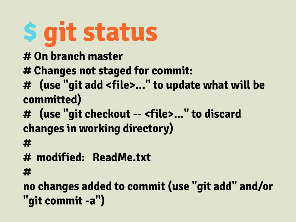 $ git status # On branch master # Changes not s...