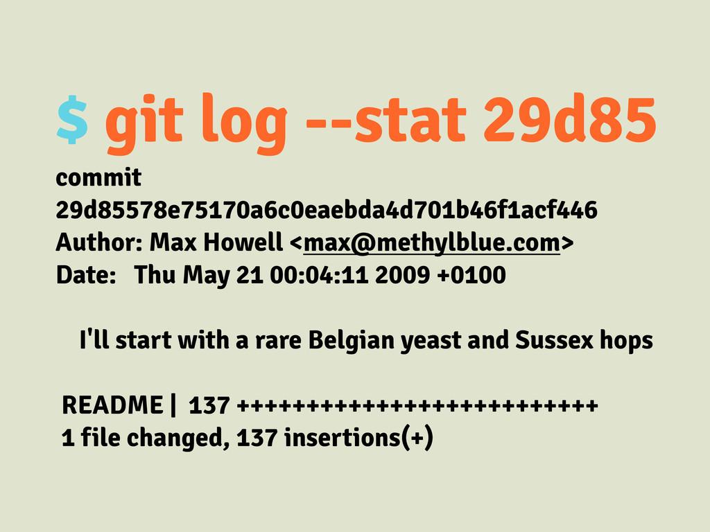 $ git log --stat 29d85 commit 29d85578e75170a6c...