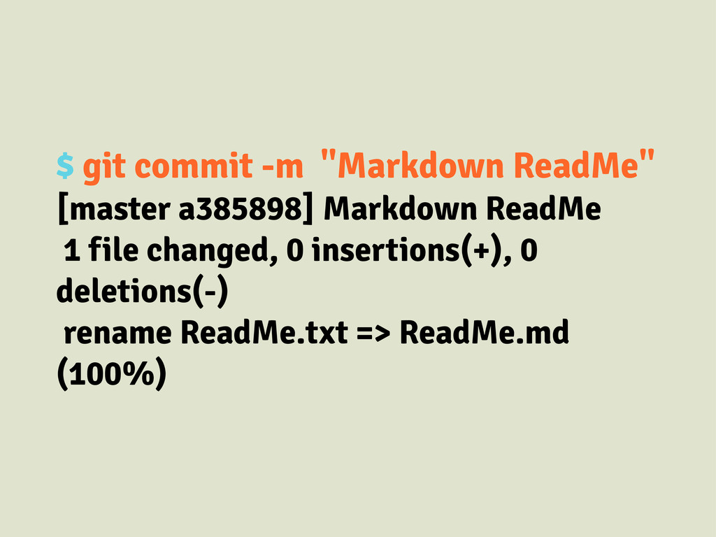 """$ git commit -m """"Markdown ReadMe"""" [master a3858..."""