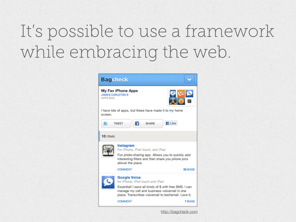 It's possible to use a framework while embracin...