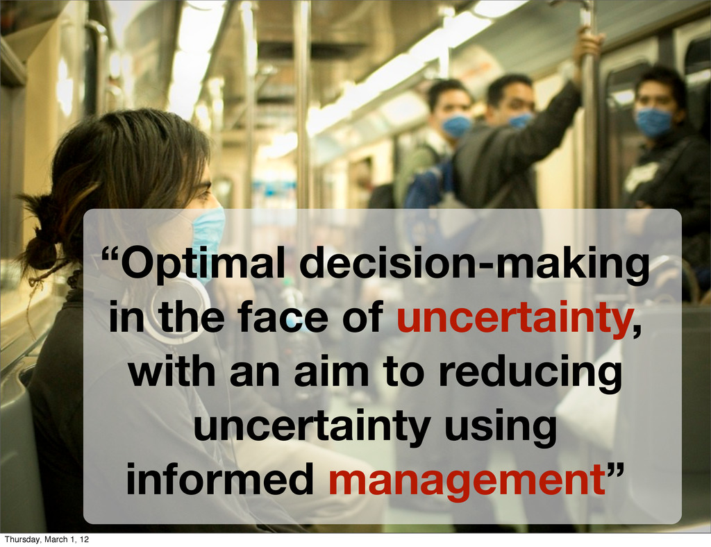 """Optimal decision-making in the face of uncerta..."