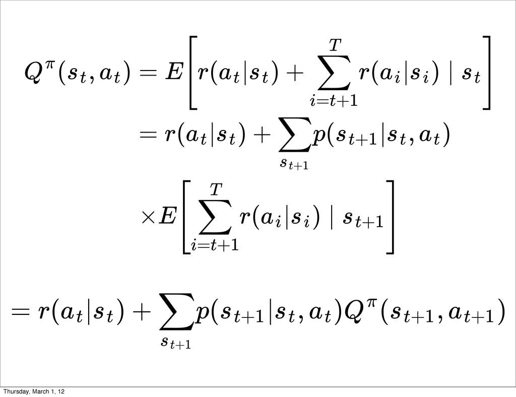 ( , ) Qπ st at = E[r( | ) + r( | ) ∣ ] at st ∑ ...
