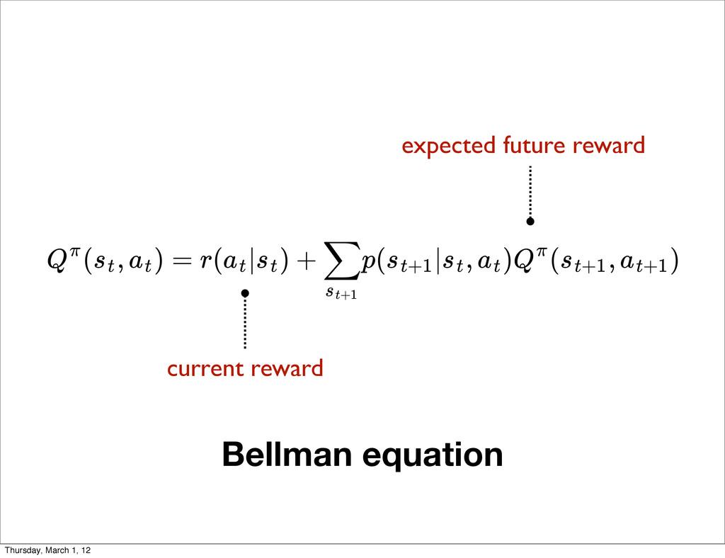 Bellman equation ( , ) = r( | ) + p( | , ) ( , ...