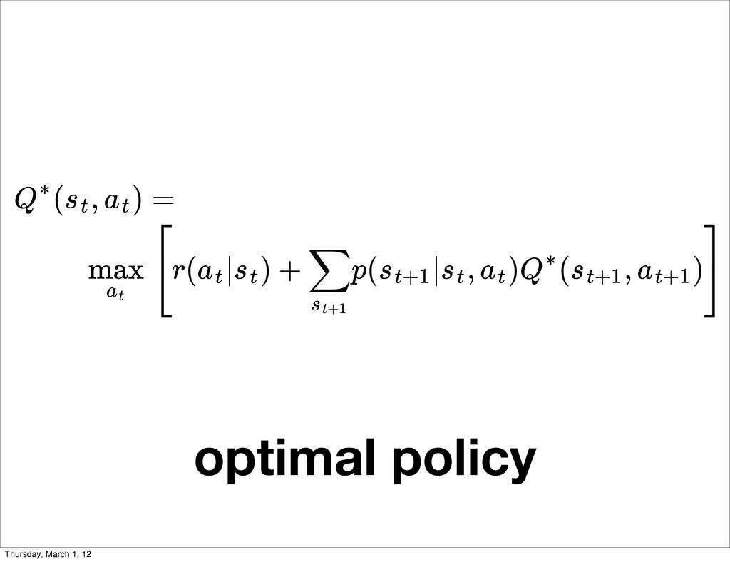 ( , ) Q∗ st at max at = r( | ) + p( | , ) ( , )...