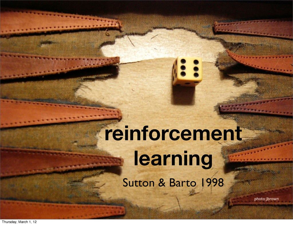 reinforcement learning Sutton & Barto 1998 Thur...
