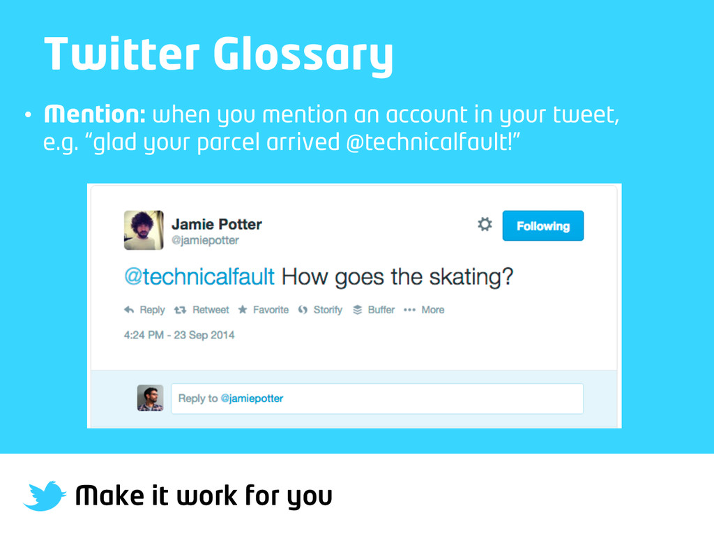 Make it work for you Twitter Glossary • Mentio...