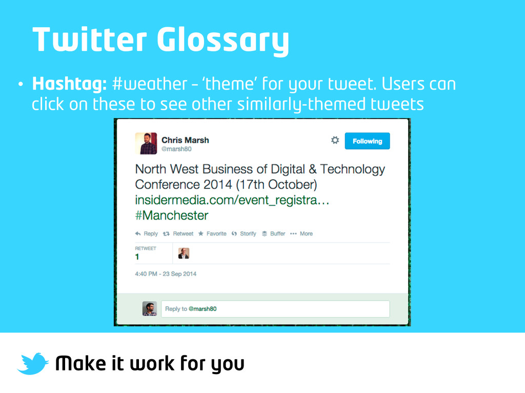 Make it work for you Twitter Glossary • Hashta...