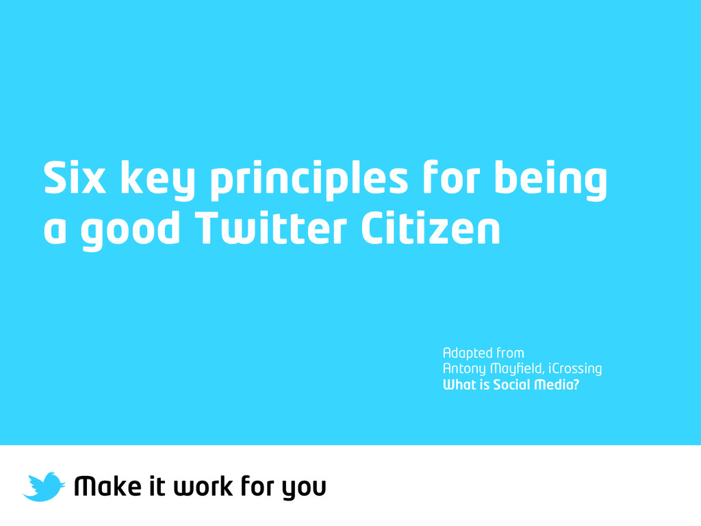 Make it work for you Six key principles for bei...