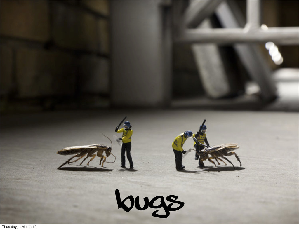 Bugs Thursday, 1 March 12