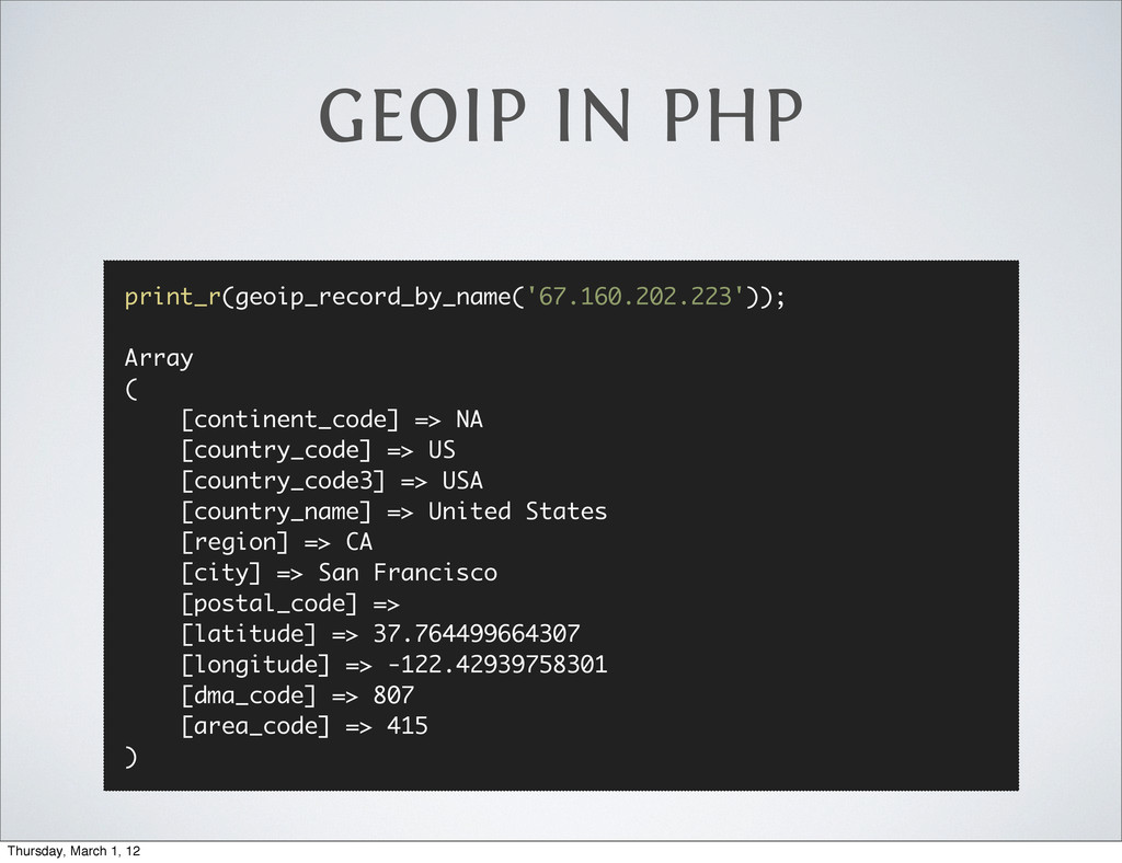 GEOIP IN PHP print_r(geoip_record_by_name('67.1...