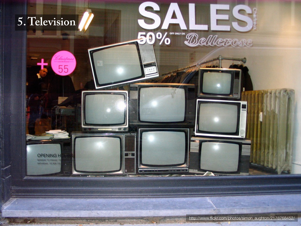 5. Television http://www.flickr.com/photos/simon...