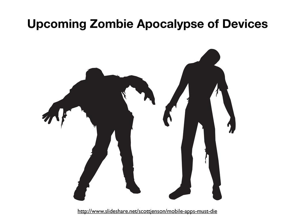 Upcoming Zombie Apocalypse of Devices http://ww...