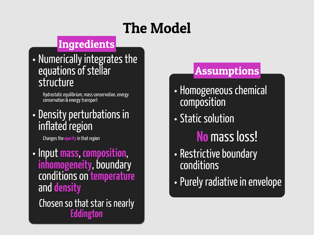 The Model • Homogeneous chemical composition • ...