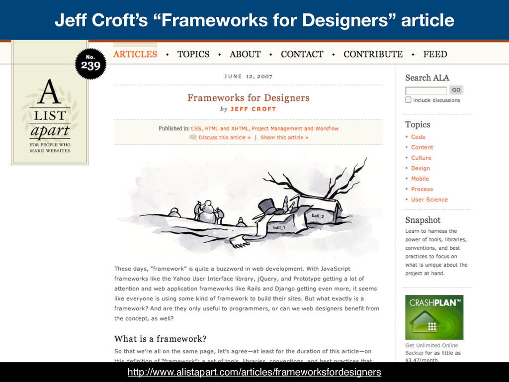 """Jeff Croft's """"Frameworks for Designers"""" article..."""