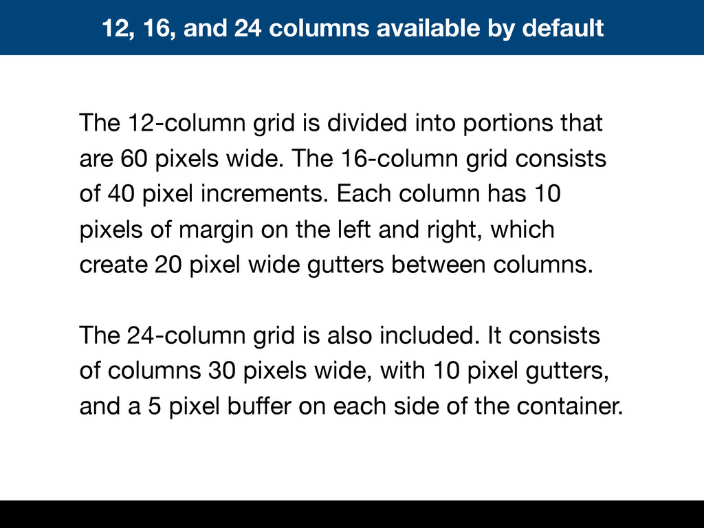 The 12-column grid is divided into portions tha...