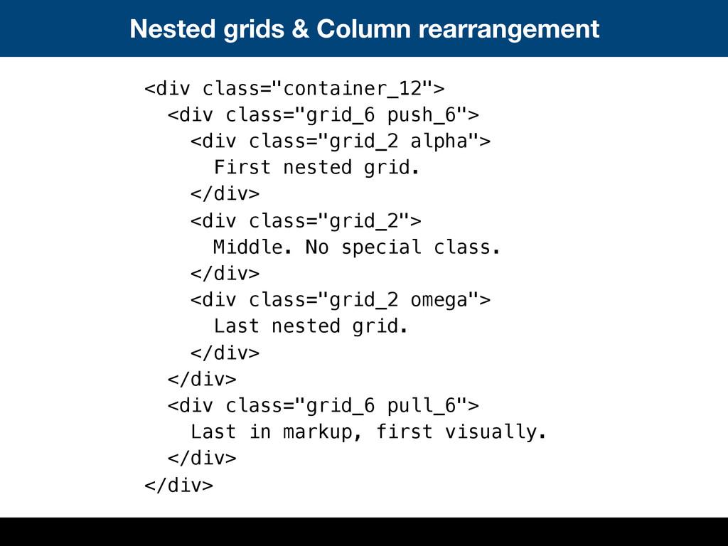 Nested grids & Column rearrangement <div class=...