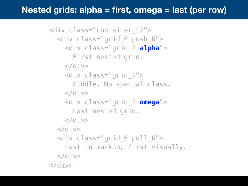 Nested grids: alpha = first, omega = last (per r...