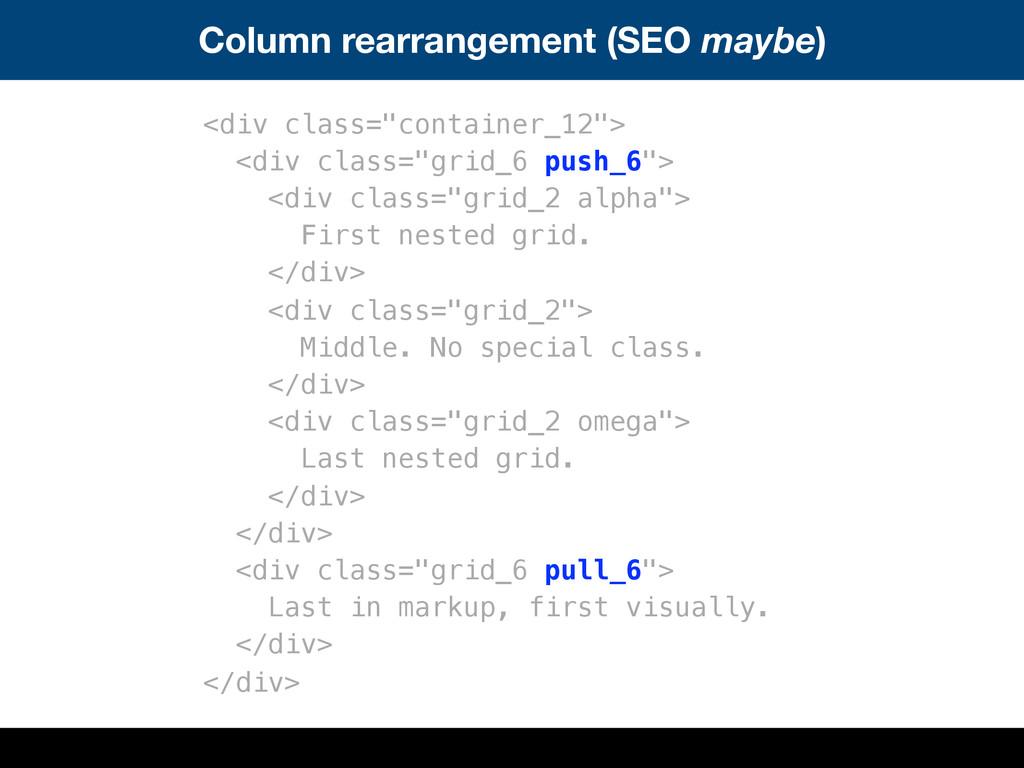 """Column rearrangement (SEO maybe) <div class=""""co..."""
