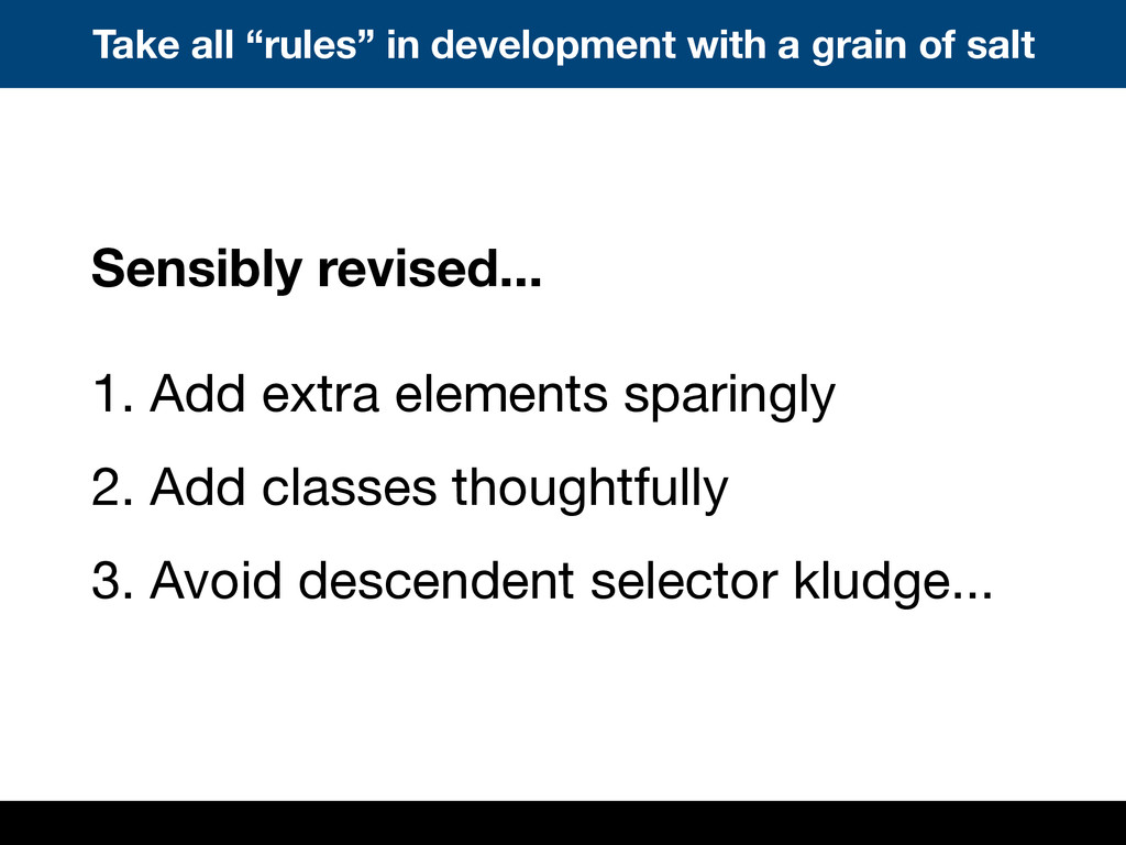 """Take all """"rules"""" in development with a grain of..."""