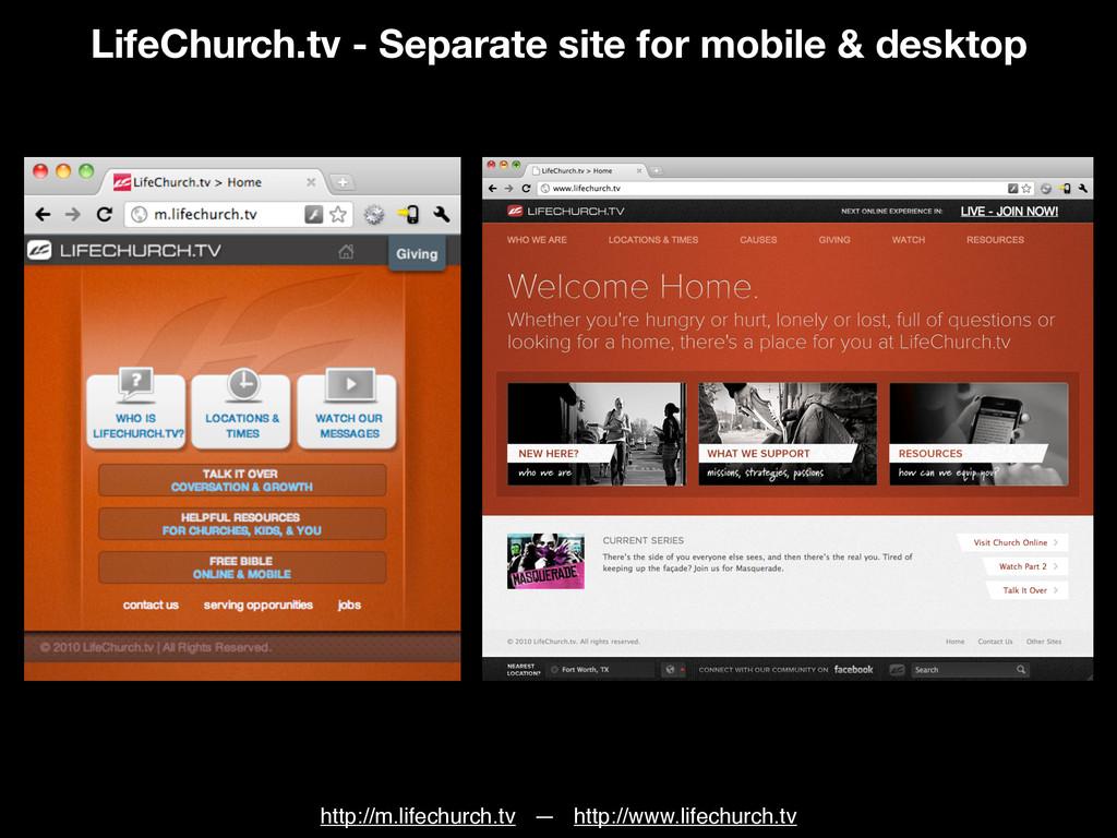 LifeChurch.tv - Separate site for mobile & desk...