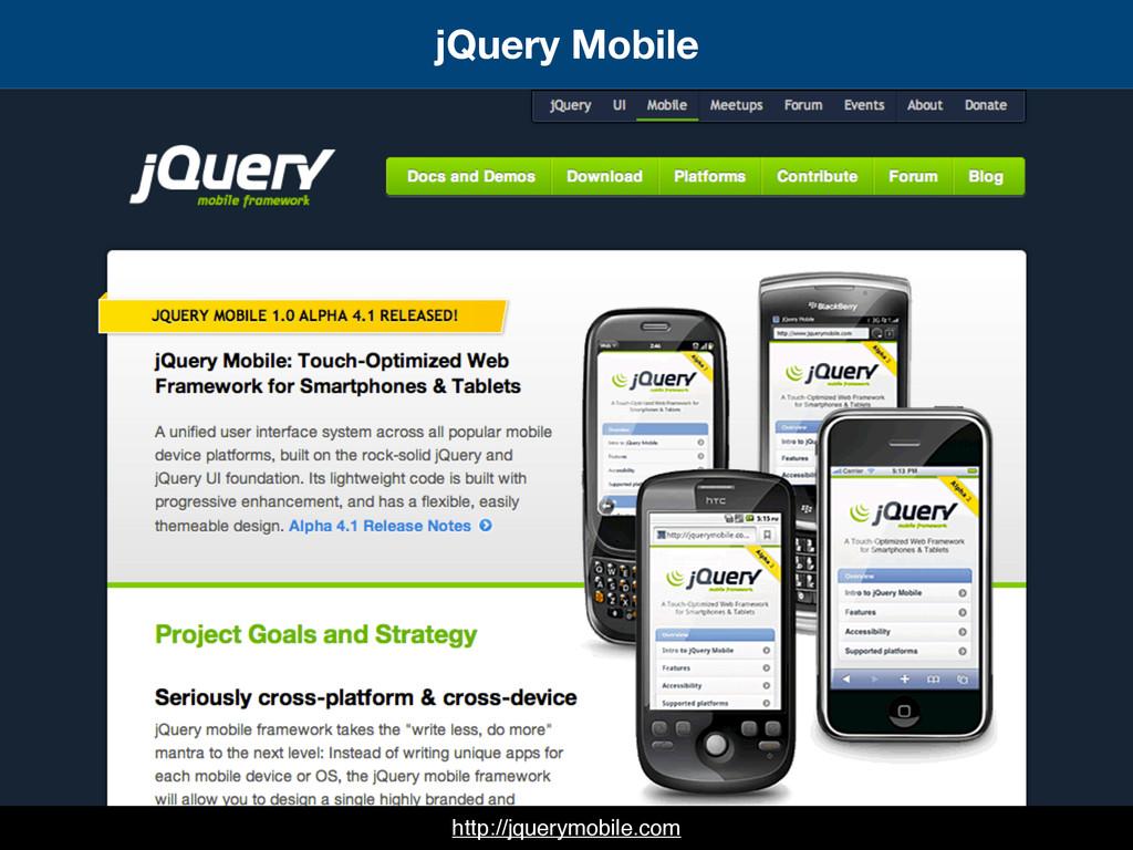 jQuery Mobile http://jquerymobile.com